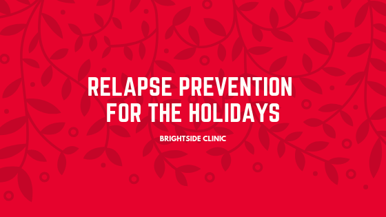 Relapse Prevention for the Holidays